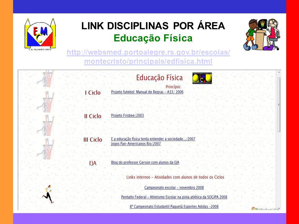 LINK DISCIPLINAS POR ÁREA Educação Física