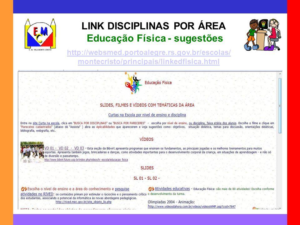 LINK DISCIPLINAS POR ÁREA Educação Física - sugestões