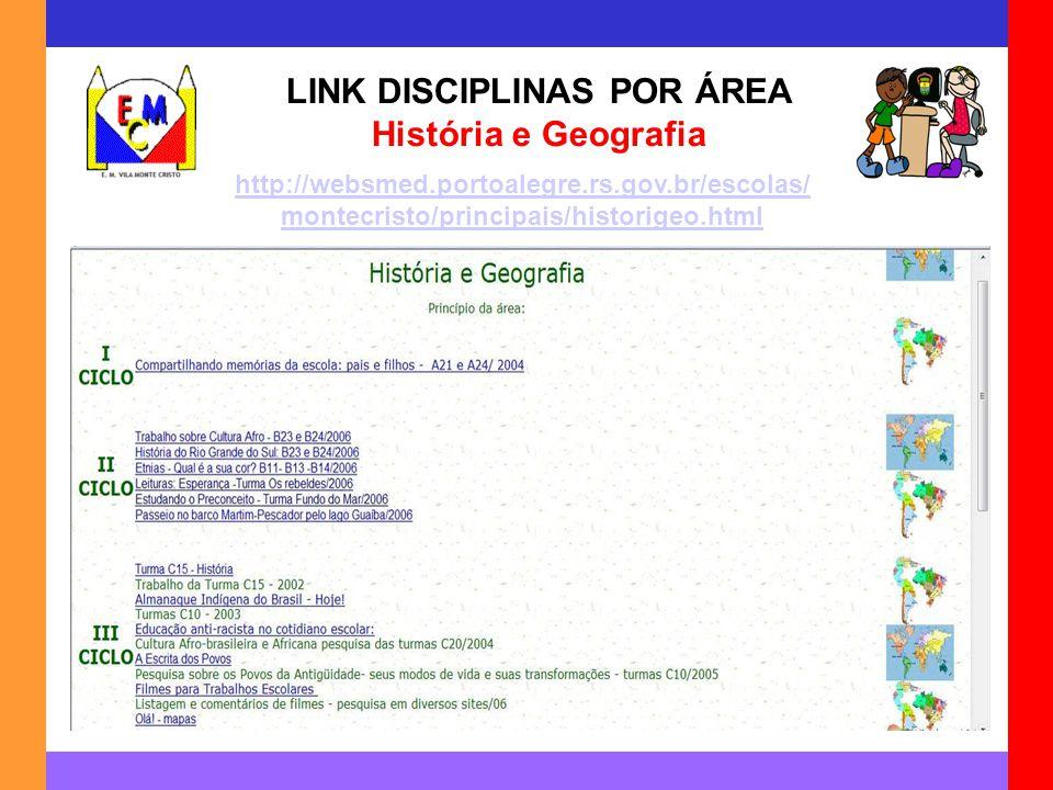 LINK DISCIPLINAS POR ÁREA História e Geografia