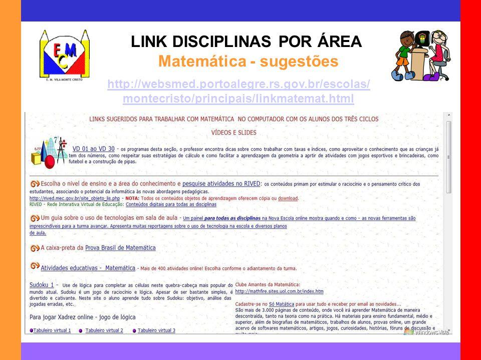 LINK DISCIPLINAS POR ÁREA Matemática - sugestões