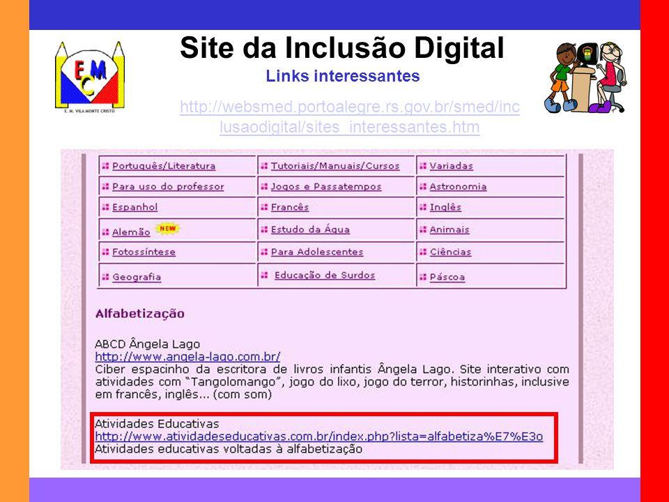 Site da Inclusão Digital Links interessantes