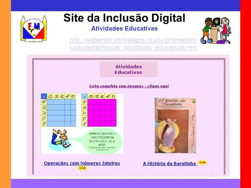 Site da Inclusão Digital Atividades Educativas