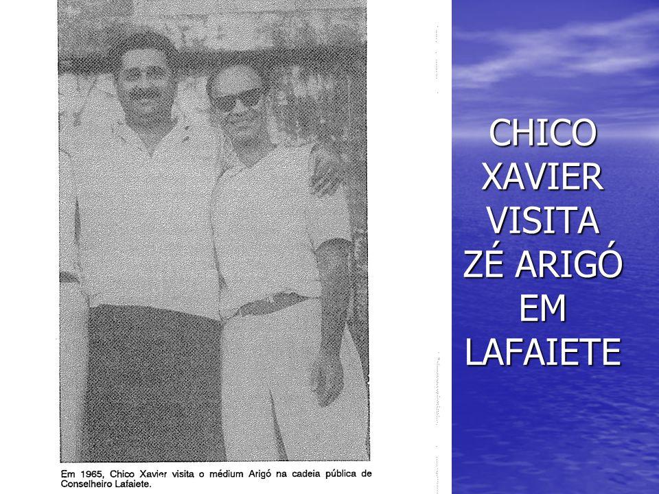 CHICO XAVIER VISITA ZÉ ARIGÓ EM LAFAIETE