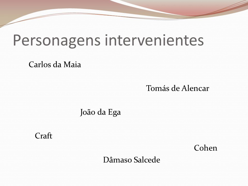 Personagens intervenientes
