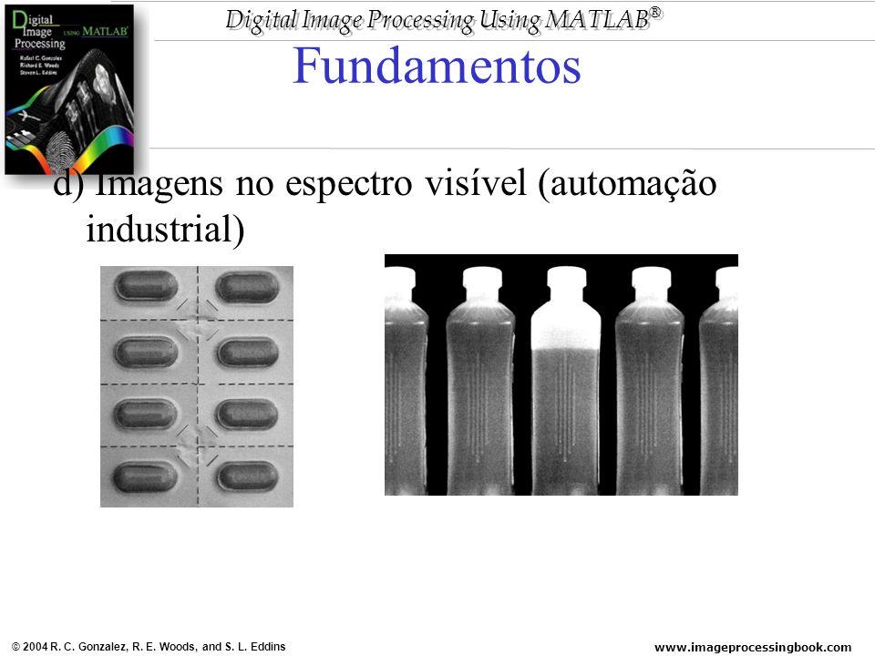 Fundamentos d) Imagens no espectro visível (automação industrial)