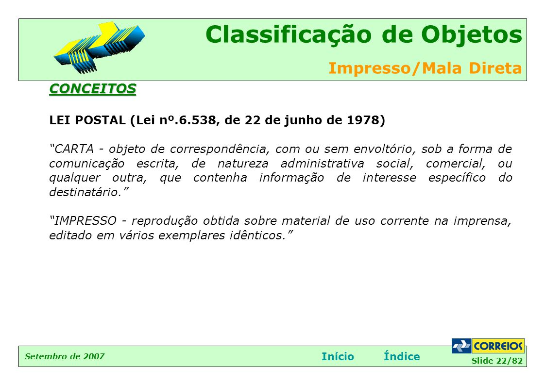 CONCEITOS LEI POSTAL (Lei nº.6.538, de 22 de junho de 1978)