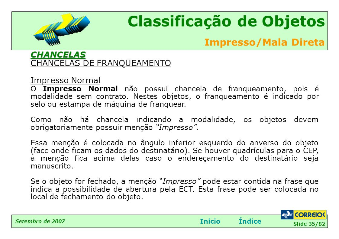 CHANCELAS DE FRANQUEAMENTO Impresso Normal