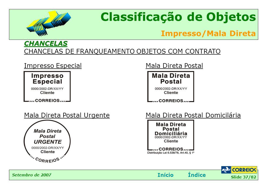 CHANCELAS CHANCELAS DE FRANQUEAMENTO OBJETOS COM CONTRATO. Impresso Especial. Mala Direta Postal Urgente.