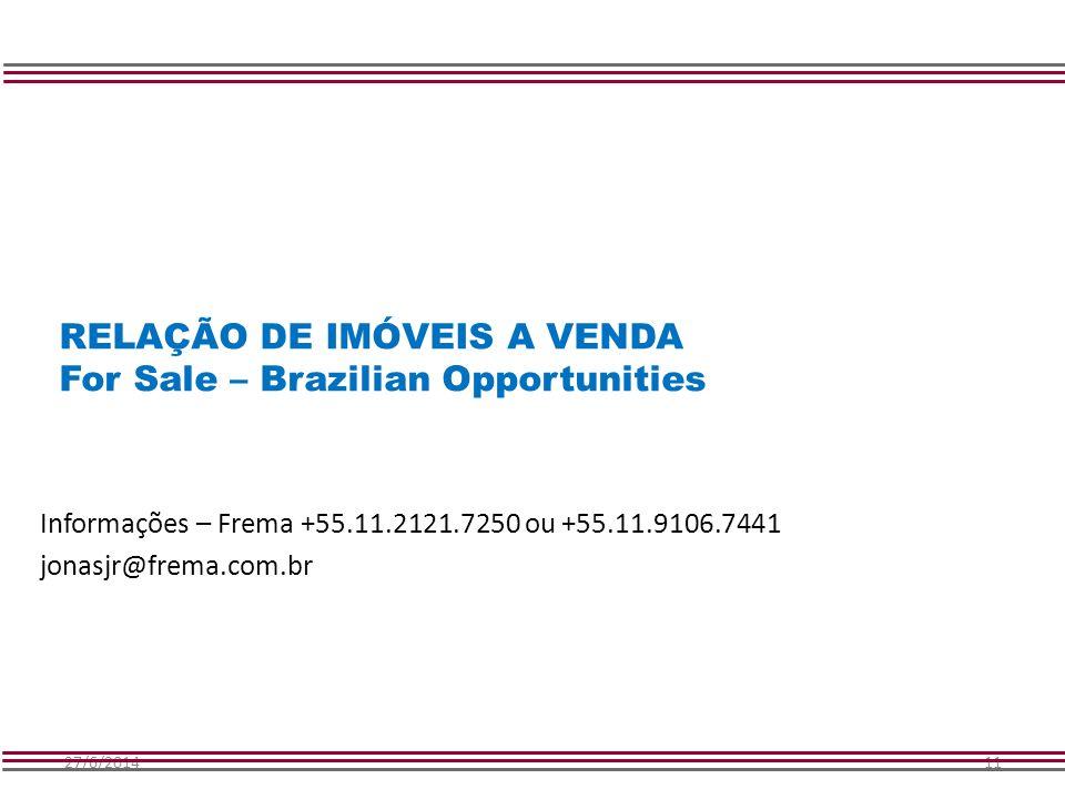 RELAÇÃO DE IMÓVEIS A VENDA For Sale – Brazilian Opportunities