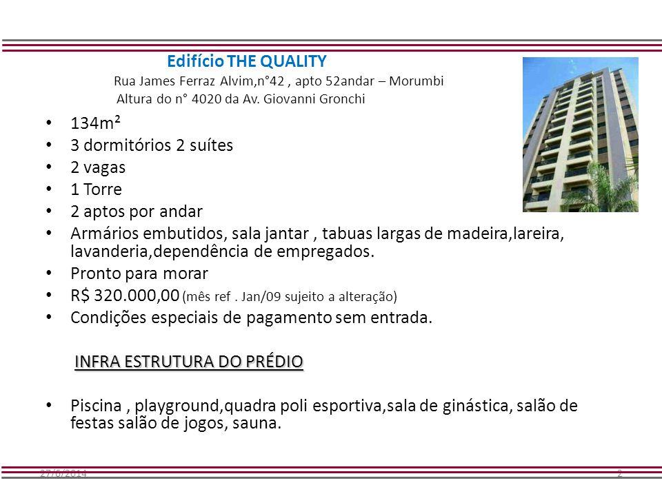 R$ 320.000,00 (mês ref . Jan/09 sujeito a alteração)