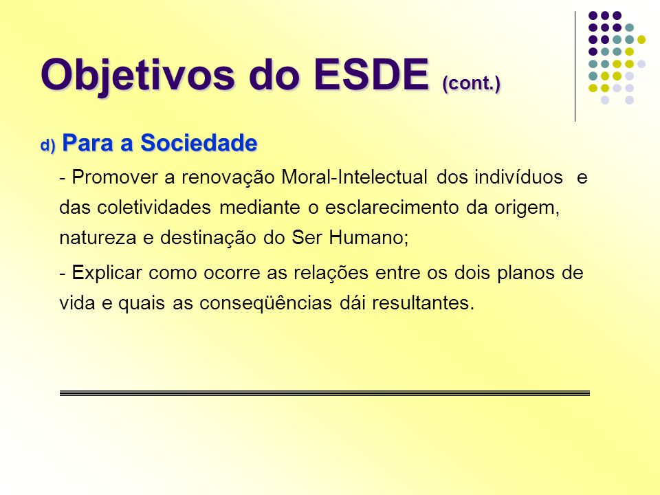 Objetivos do ESDE (cont.)