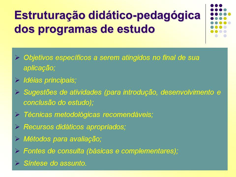 Estruturação didático-pedagógica dos programas de estudo