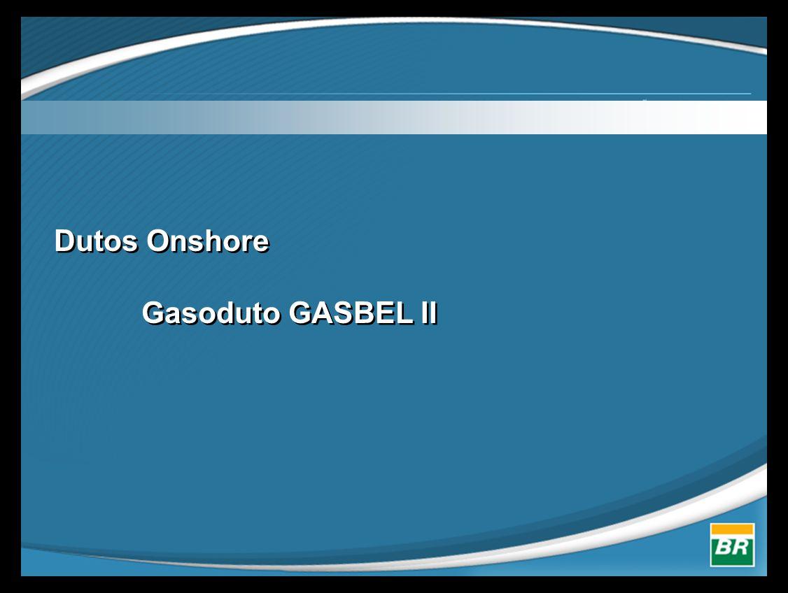 Dutos Onshore Gasoduto GASBEL II