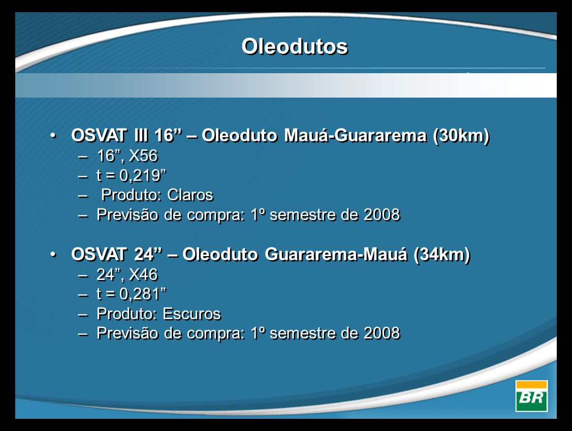 Oleodutos OSVAT III 16 – Oleoduto Mauá-Guararema (30km)