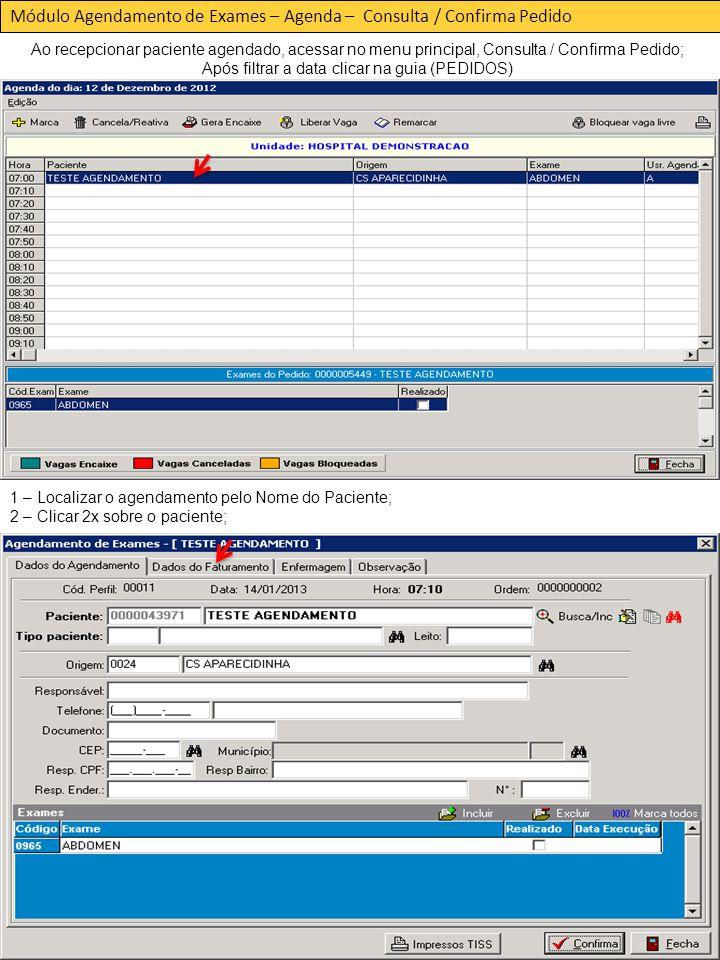 Após filtrar a data clicar na guia (PEDIDOS)