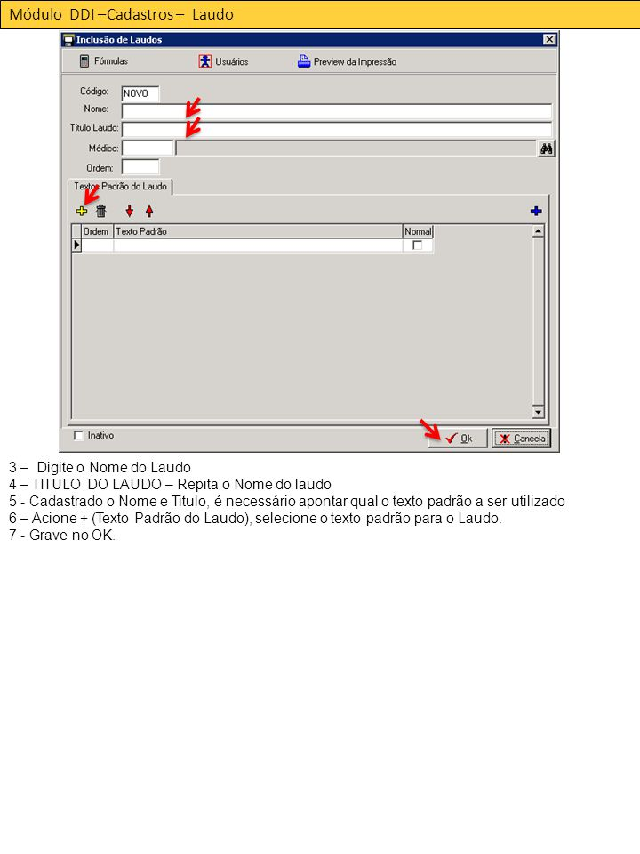 Módulo DDI –Cadastros – Laudo