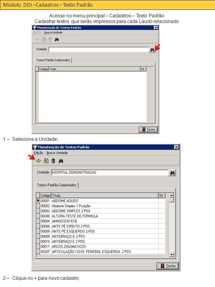 Módulo DDI –Cadastros – Texto Padrão