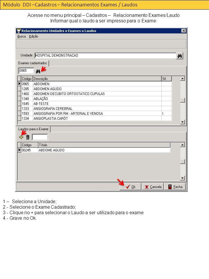 Módulo DDI –Cadastros – Relacionamentos Exames / Laudos