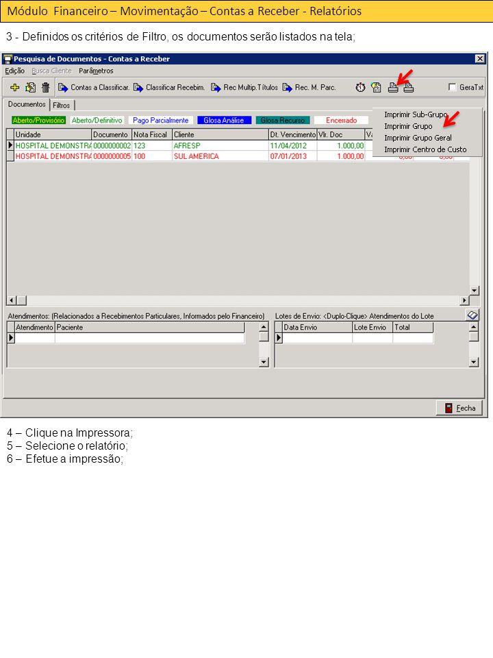 Módulo Financeiro – Movimentação – Contas a Receber - Relatórios