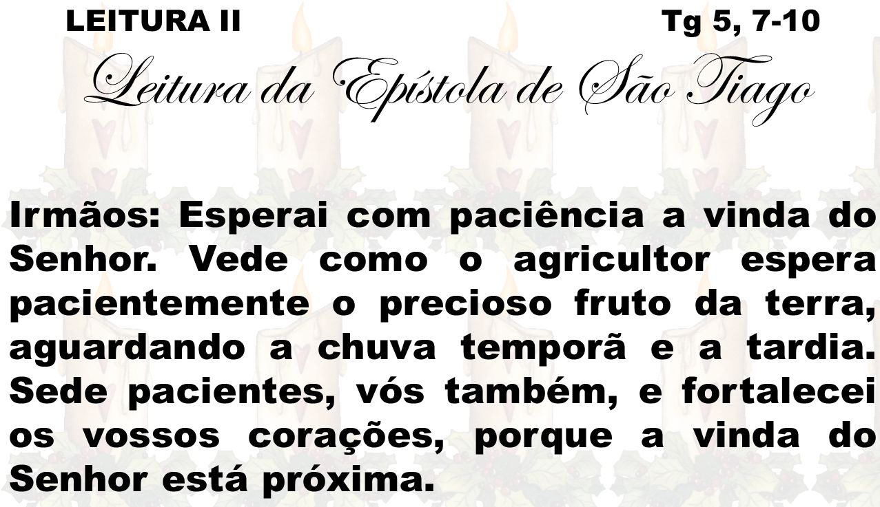 Leitura da Epístola de São Tiago