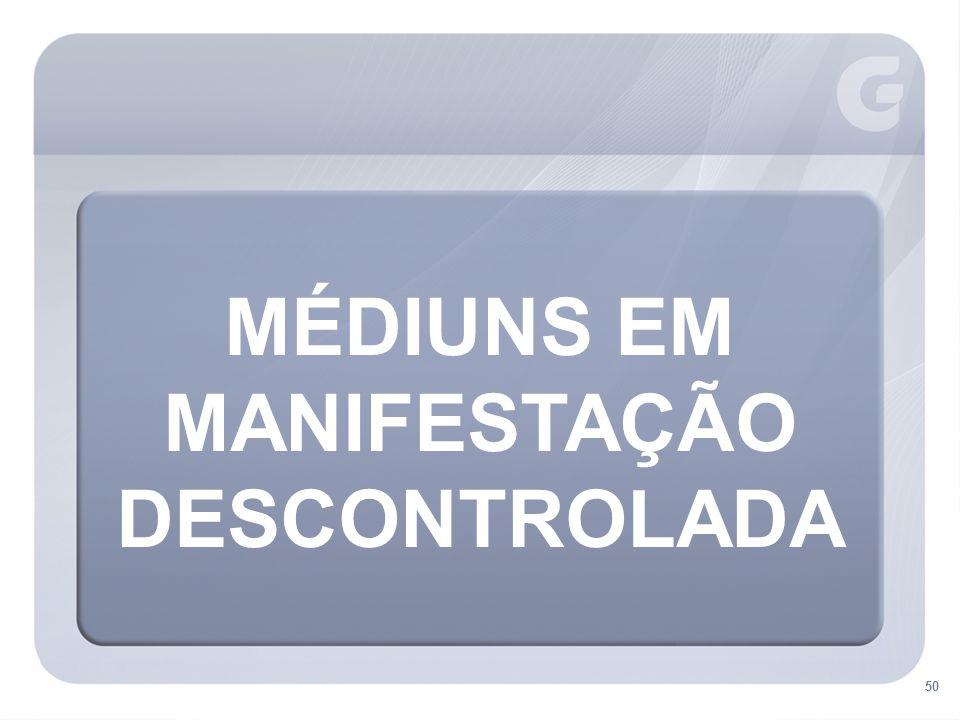MANIFESTAÇÃO DESCONTROLADA