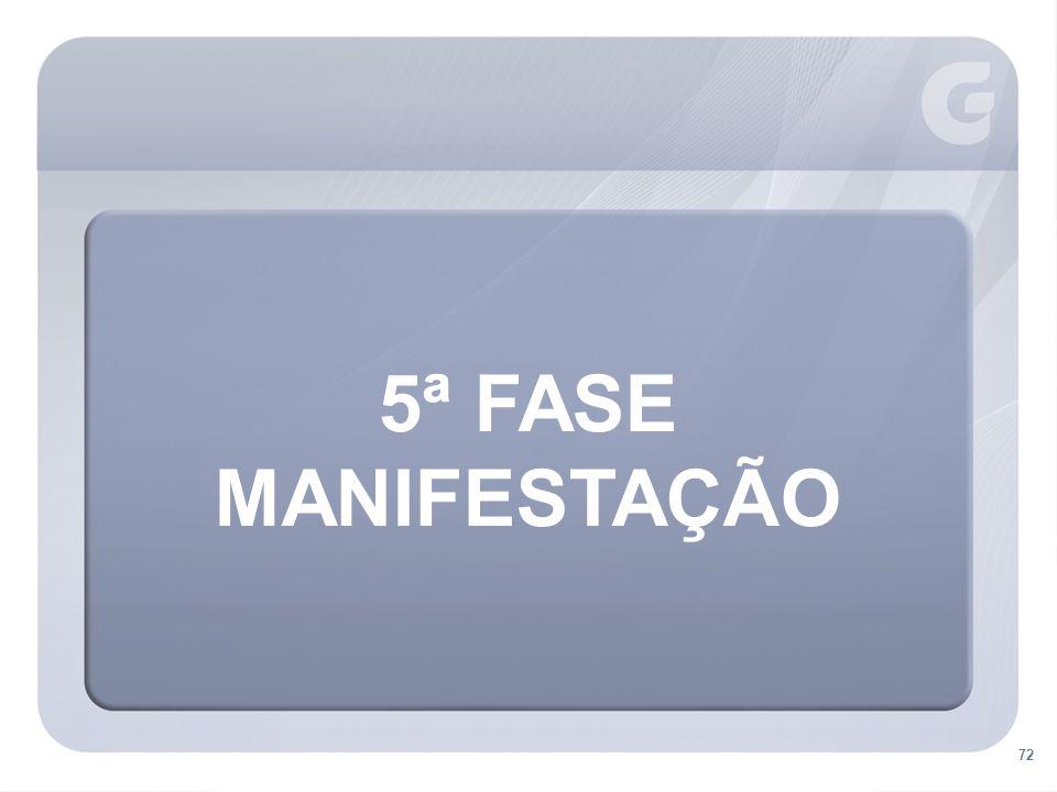 5ª FASE MANIFESTAÇÃO 72