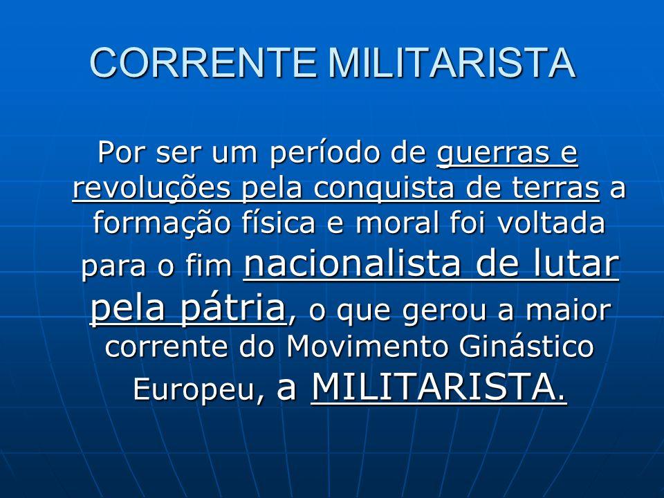 CORRENTE MILITARISTA