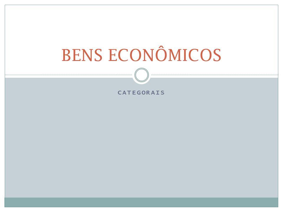 BENS ECONÔMICOS CATEGORAIS