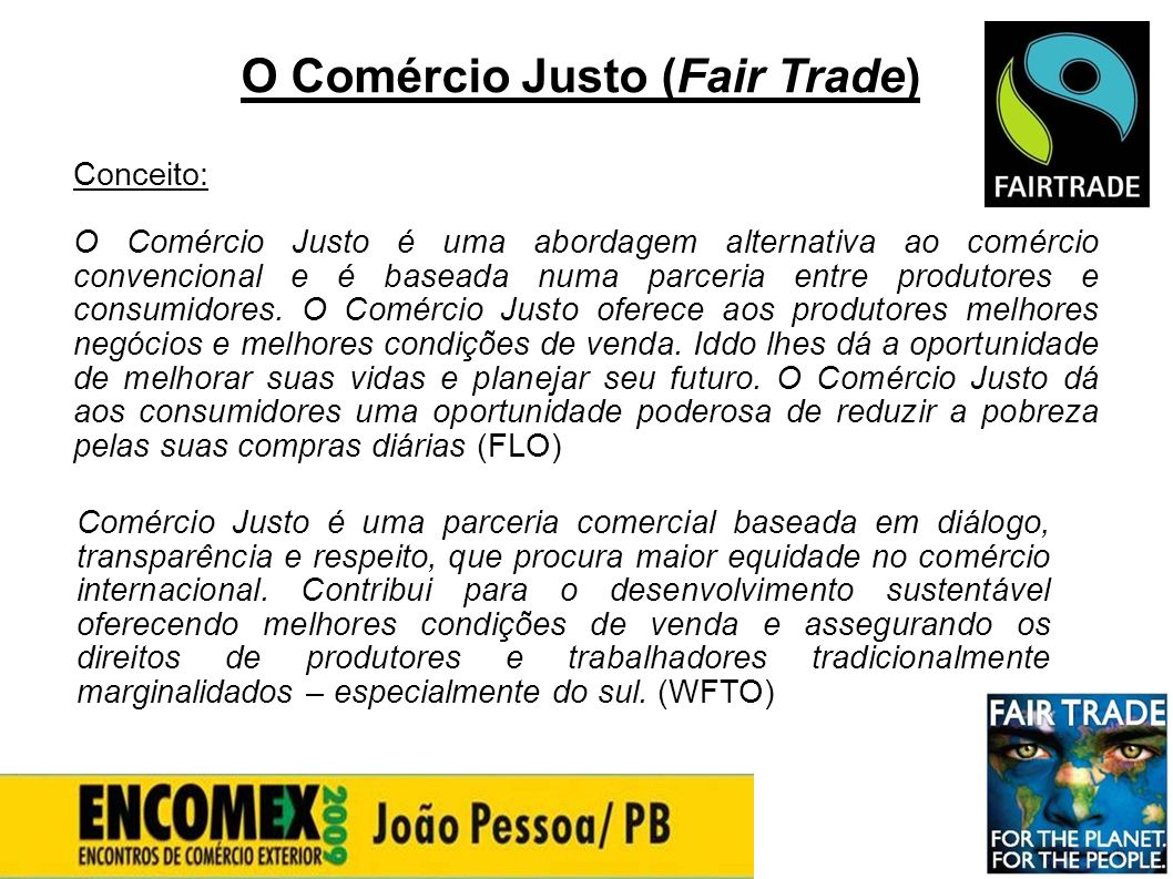 O Comércio Justo (Fair Trade)