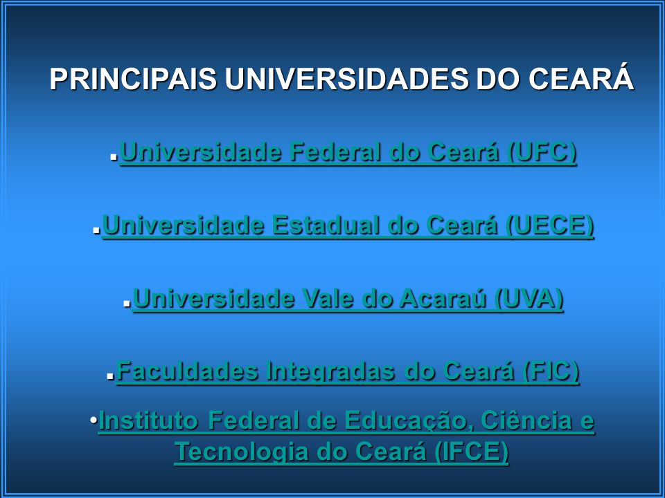 .Universidade Federal do Ceará (UFC)