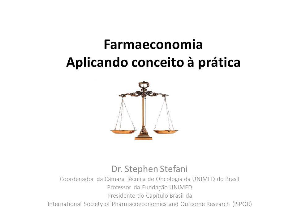 Farmaeconomia Aplicando conceito à prática