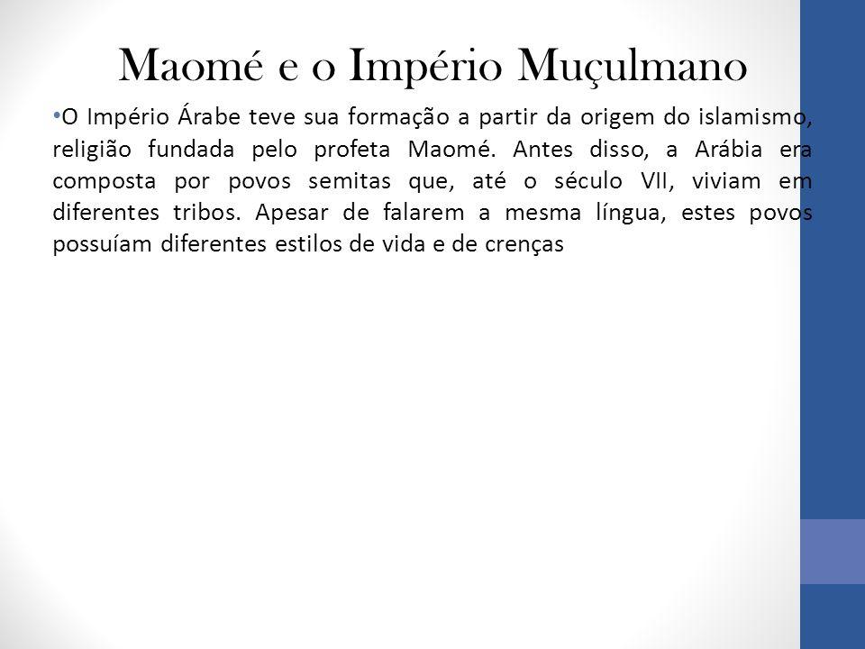 Maomé e o Império Muçulmano