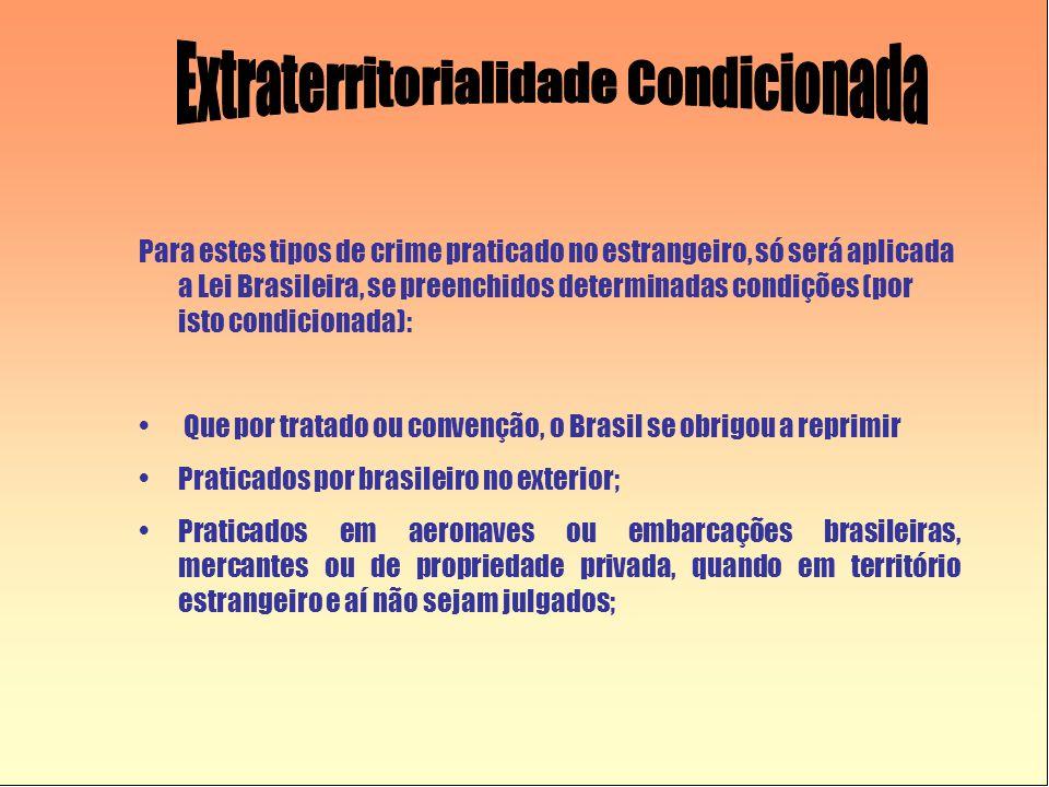 Extraterritorialidade Condicionada