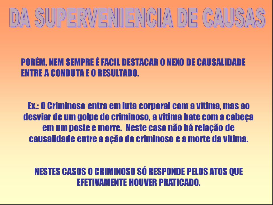 DA SUPERVENIENCIA DE CAUSAS