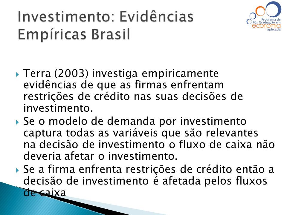 Investimento: Evidências Empíricas Brasil