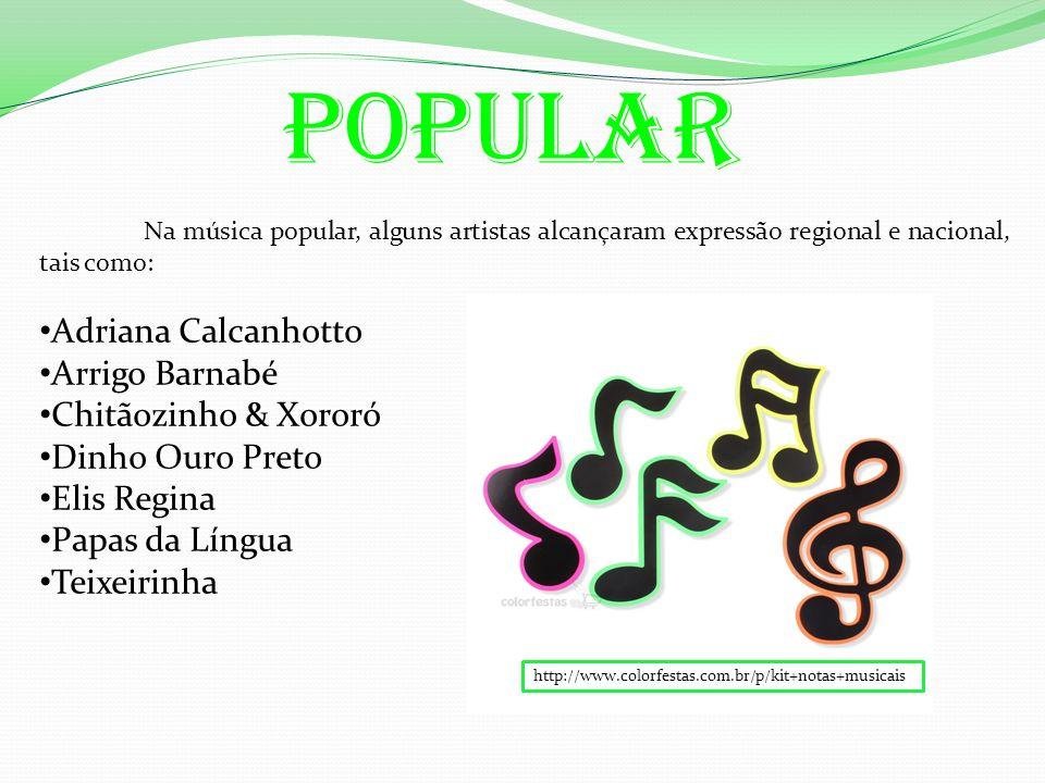 Popular Adriana Calcanhotto Arrigo Barnabé Chitãozinho & Xororó