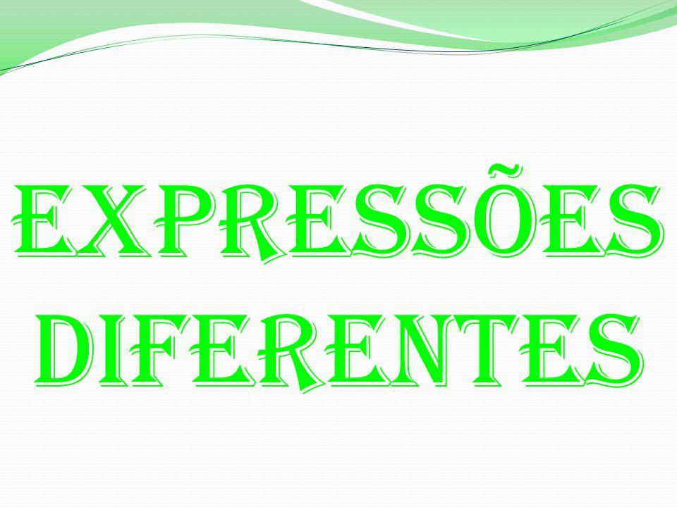 Expressões Diferentes