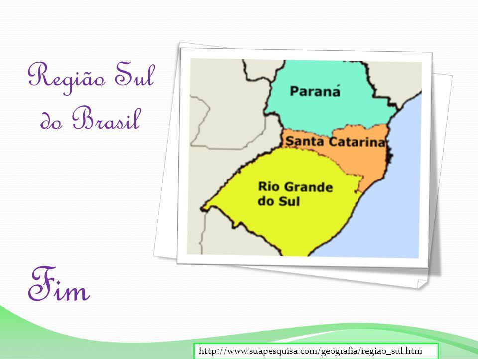 Fim Região Sul do Brasil