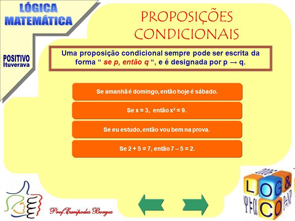 PROPOSIÇÕES CONDICIONAIS