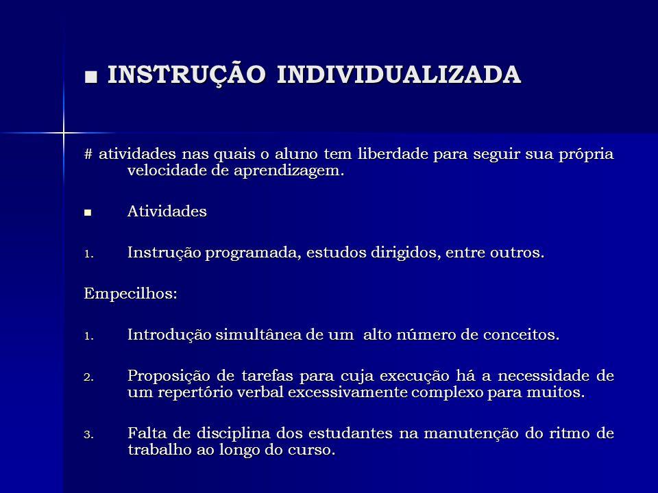 ■ INSTRUÇÃO INDIVIDUALIZADA