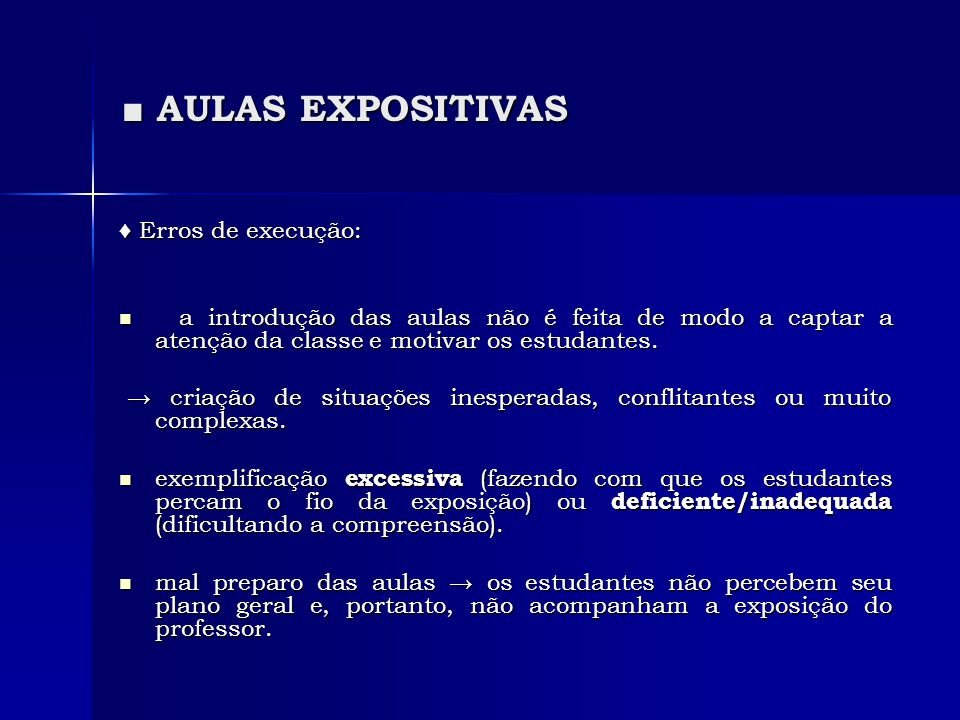 ■ AULAS EXPOSITIVAS ♦ Erros de execução: