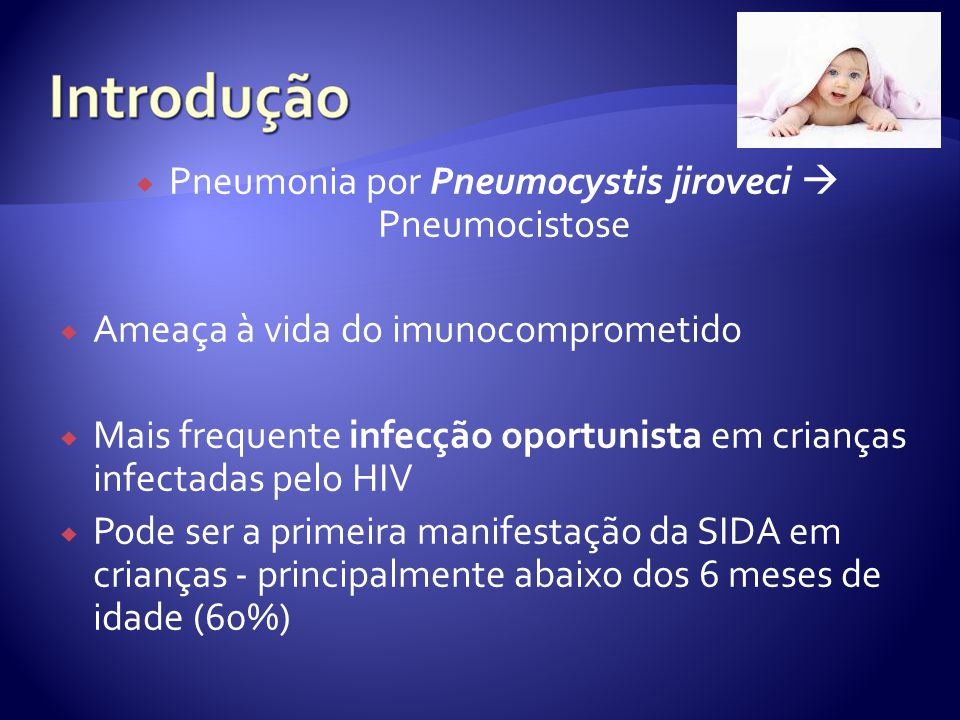 Pneumonia por Pneumocystis jiroveci  Pneumocistose