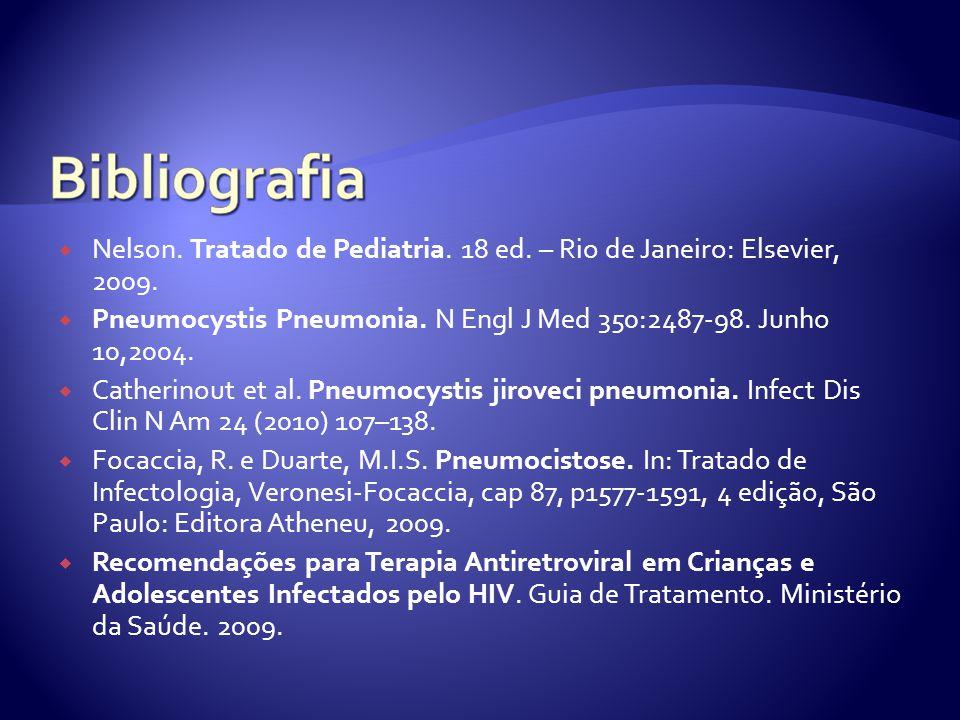 Nelson. Tratado de Pediatria. 18 ed. – Rio de Janeiro: Elsevier, 2009.
