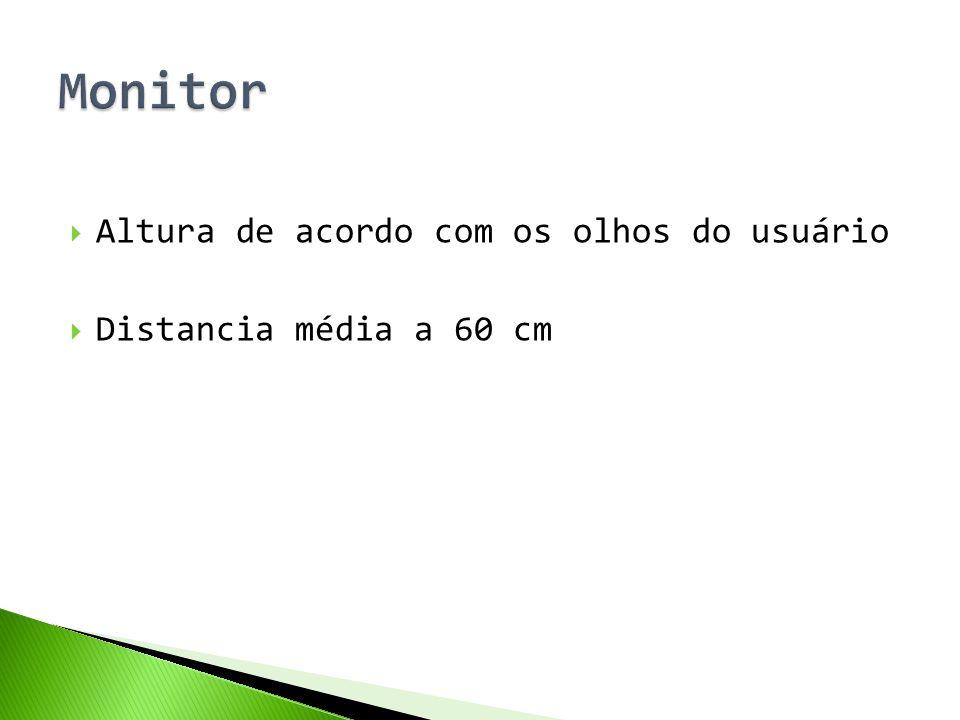 Monitor Altura de acordo com os olhos do usuário