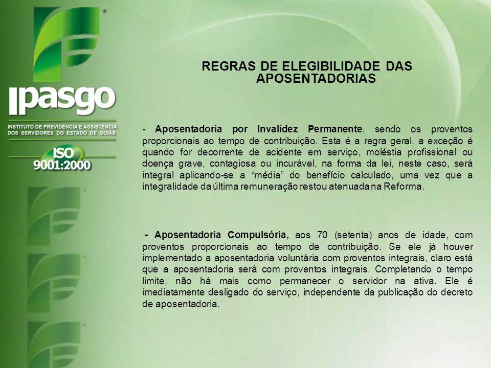 REGRAS DE ELEGIBILIDADE DAS APOSENTADORIAS