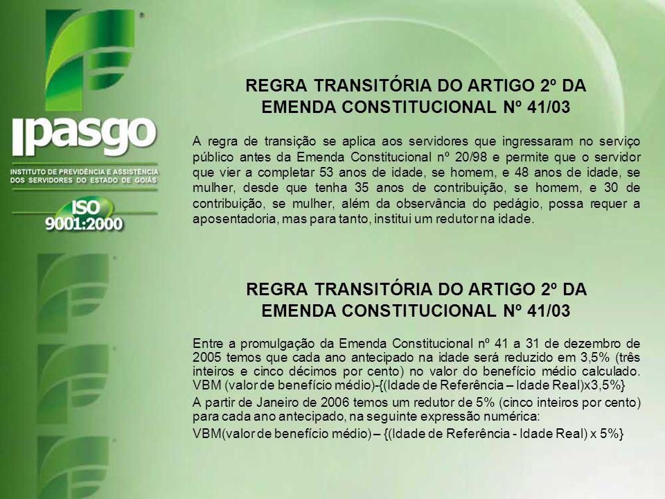 REGRA TRANSITÓRIA DO ARTIGO 2º DA EMENDA CONSTITUCIONAL Nº 41/03