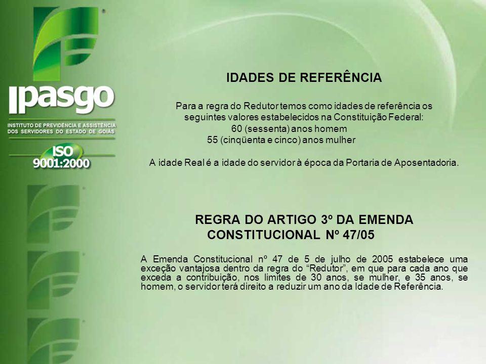 REGRA DO ARTIGO 3º DA EMENDA CONSTITUCIONAL Nº 47/05