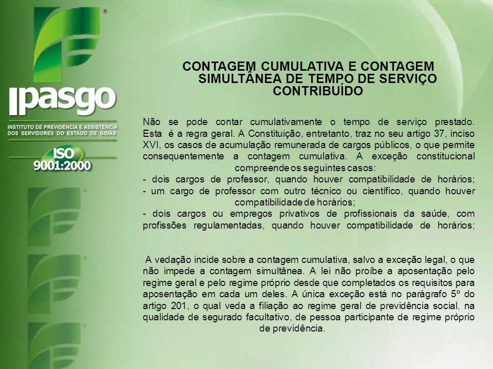 CONTAGEM CUMULATIVA E CONTAGEM SIMULTÂNEA DE TEMPO DE SERVIÇO CONTRIBUÍDO