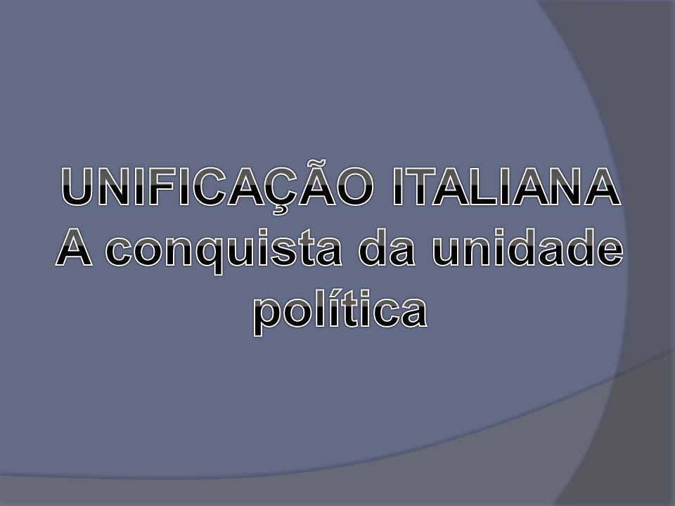 A conquista da unidade política