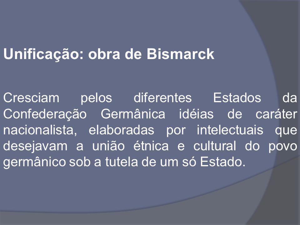 Unificação: obra de Bismarck